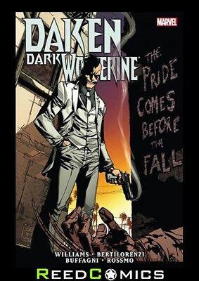 DAKEN DARK WOLVERINE THE PRIDE COMES BEFORE THE FALL HARDCOVER Collects #13-19