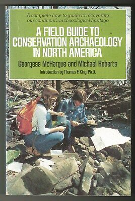 A Field Guide to Conservation Archaeology in North America