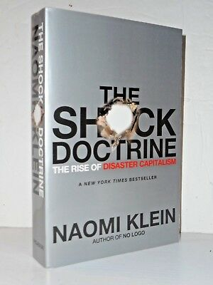 The Shock Doctrine: The Rise of Disaster Capitalism P/B by Naomi Klein