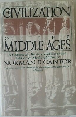 Civilization of the Middle Ages by Norman F. Cantor and Nor Cantor (1994, Paperb