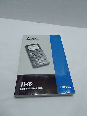 Texas Instruments TI-82 graphing calculator manual guidebook softback