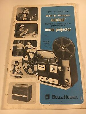 Bell & Howell Model 456 Autoload Movie Projector Owners Manual super 8/regular 8