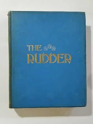 Antique Bound The Rudder Magazine Boat Yacht Sailing Complete 1913 Vol. XXIX