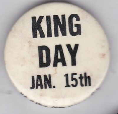 "Rare vintage ""King Day Jan. 15th Button - late 1970s"