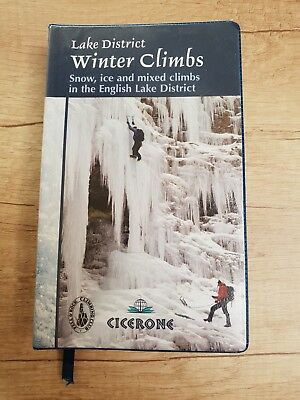 Lake District Winter Climbs: Snow, Ice and Mixed Climbs in the English Lake Dis…