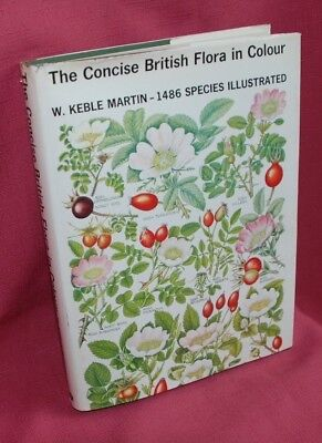 The Concise British Flora in Colour by W. Keble Martin. Book