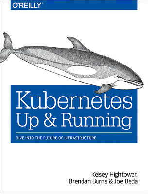 Kubernetes: Up and Running, [P.D.F] Book by O'Reilly, Learn Kubernetes!!!