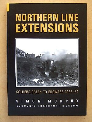 """northern Line Extensions."" Railways In London. Book."
