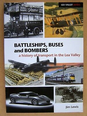 BATTLESHIPS, BUSES and BOMBERS. LEA VALLEY BOOK.