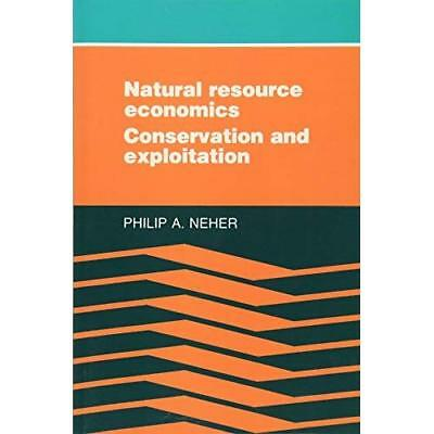 Natural Resource Economics Philip A. Neher Paperback 9780521311748 Cond=LN:NSD