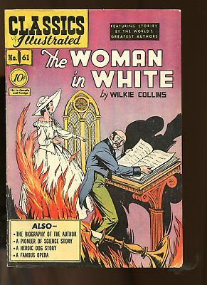 Classic Illustrated #61 Very Good+ 4.5 (Vg+) 1949 Woman In White Hrn 62