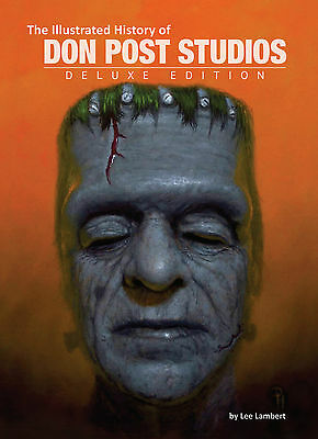 The Illustrated History of Don Post Studios: Deluxe Edition - NEW & UNOPENED