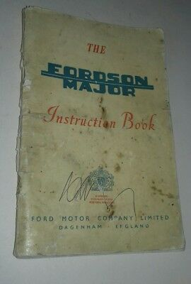 Fordson Major E1A Tractor instruction book, dated 1954