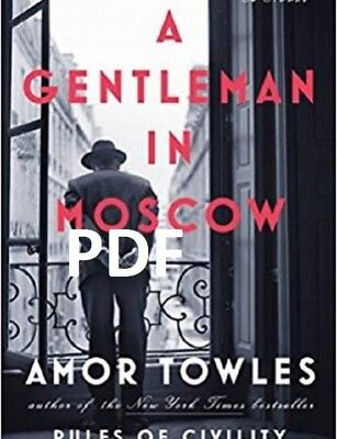 (PDF) A Gentleman in Moscow by Amor Towles EB00K.
