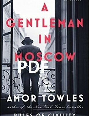 (PDF.EPUB) A Gentleman in Moscow by Amor Towles EB00K.