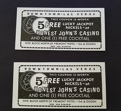 2 Honest Johns Tickets for Free Drink & Five Jackpot Nickels Las Vegas Nevada