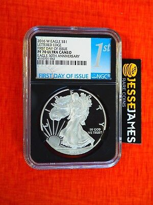 2016 W Proof Silver Eagle Ngc Pf70 Ultra Cameo Lettered Edge First Day Of Issue