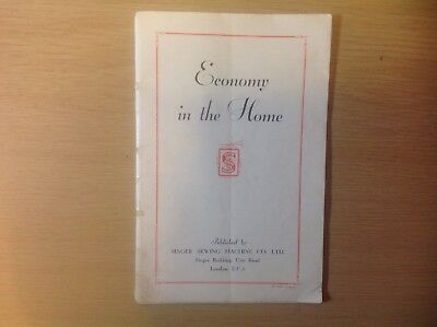 SINGER SEWING MACHINE Co LTD - ECONOMY IN THE HOME  - VINTAGE 48 PAGE HANDBOOK