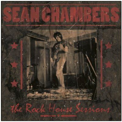 Sean Chambers-The Rock House Sessions Cd New