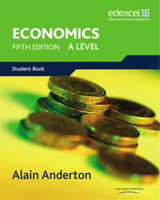 A Level Economics for Edexcel: A Level. Student Book, Mr Alain Anderton, Used; G