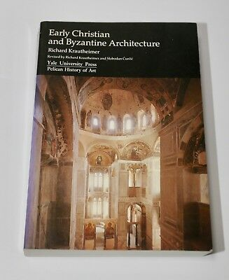 Early Christian and Byzantine Architecture by Richard Krautheimer (Paperback, 19