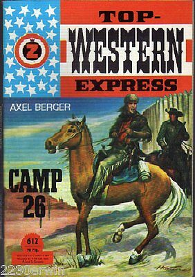 TOP WESTERN EXPRESS 612 / Axel Berger (1962-1975 Indra-Verlag)