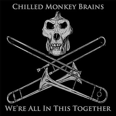 Chilled Monkey Brains-We`re All in This Together CD NEW