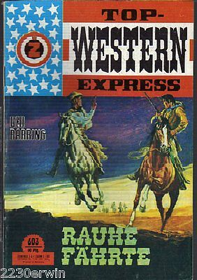TOP WESTERN EXPRESS 603 / Geo Barring (1962-1975 Indra-Verlag)