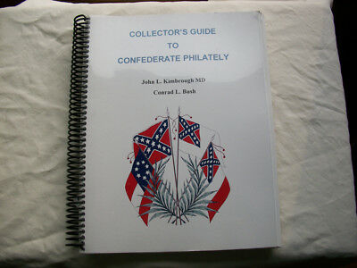 Collector's Guide to Confederate Philately -1st Edition (2003)