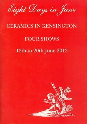 Eight Days In June - 2013 Exhibition Catalogue