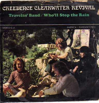 """Creedence Clearwater Revival- Travelin' Band/ Who'll Stop The Rain, 7"""" Vinyl"""