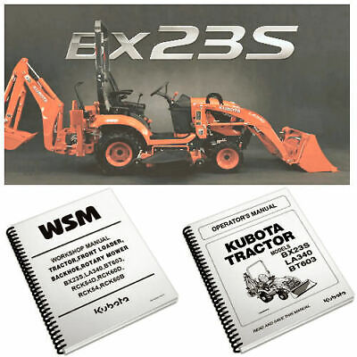 KUBOTA TRACTOR BX23S LA340 BT603 WSM Service Manual Owners Rare Custom PDF CD