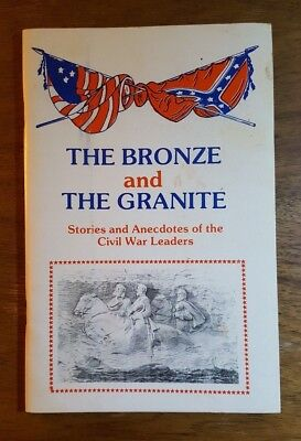 The Bronze and the Granite, Stories of the Civil War Leaders, Vol. 1, PB