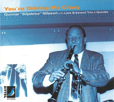 Nilsson; Lars Erstrand Quin...-Youre Driving Me Crazy CD NEW