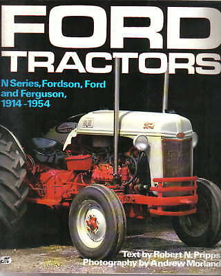 Ford Tractors N Series Fordson Ford & Ferguson 1914-1954 Pripps & Morland 1993