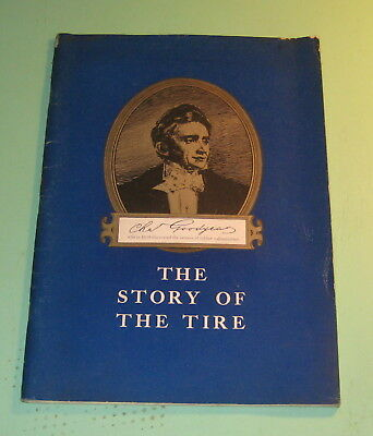 The Story Of The Tire 1939 Goodyear Rubber