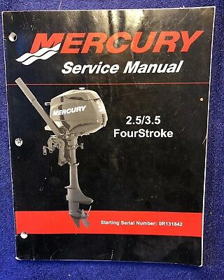 Mercury Outboard Service Manual 2.5/3.5 Four Stroke Starting Serial # 0R131842