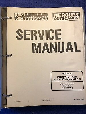 Mariner/Mercury Outboard Service Manual 40 (4 Cyl) Mariner 40 Magnum (4 Cyl)