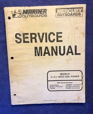 Mariner/Mercury Outboards Service Manual Models 4, 5, 102CC Sail Power 90-17308