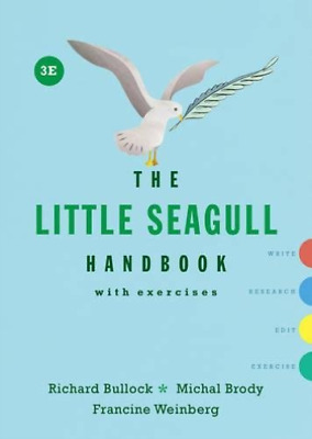 Bullock Richard/ Brody Mich...-The Little Seagull Handbook With Exercis BOOK NEW