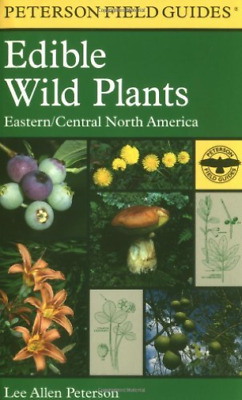Peterson, Lee Allen-A Field Guide To Edible Wild Plants BOOK NEW