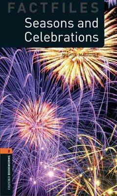 Oxford Bookworms Library Factfiles: Level 2: Seasons and Celebrations: 700...