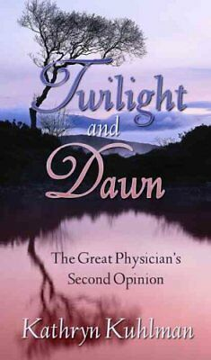 Twilight and Dawn by Kathryn Kuhlman 9780882706825 (Paperback, 1996)