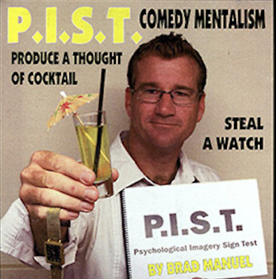 P.I.S.T (Psychological Imagery Sign Test) by Brad Manuel
