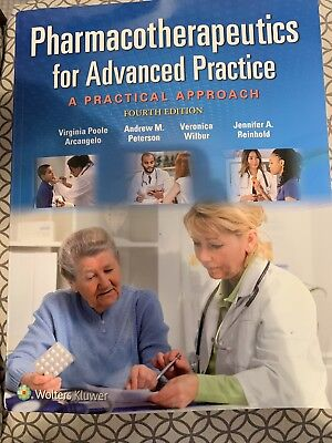 Pharmacotherapeutics for Advanced Practice: A Practical Approach - 4th EdItion