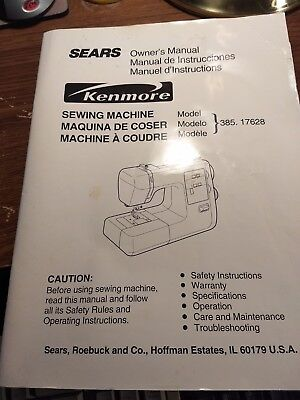 Sears Kenmore Sewing Machine Instruction Owners Manual Model 385.17628