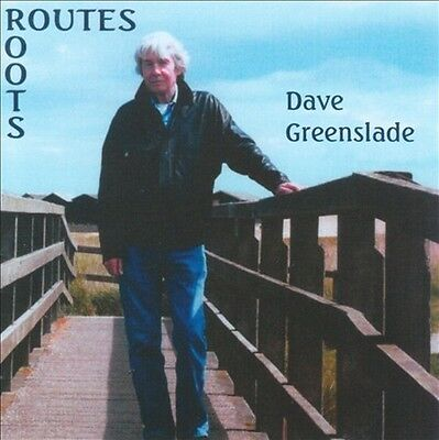 Dave Greenslade - Routes-Roots (2011)  CD  NEW/SEALED  SPEEDYPOST