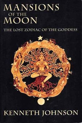 Kenneth Johnson / MANSIONS OF THE MOON The Lost Zodiac of the Goddess 1st