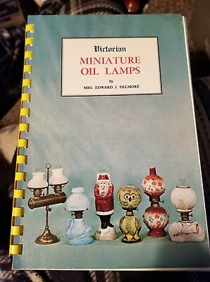 Victorian Miniature Oil & Kerosene Lamps 1870's Era  1968 First Edition