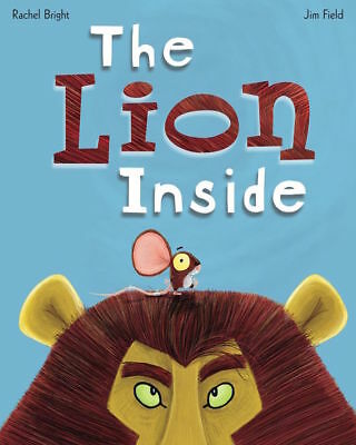 THE LION INSIDE by Rachel Bright (NEW Paperback, Lion and the Mouse, Big Book)
